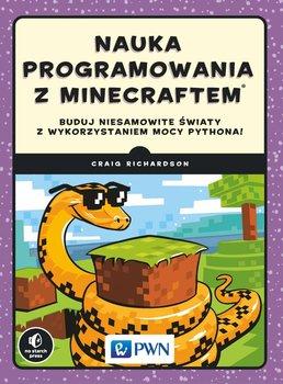 Nauka programowania z Minecraftem                      (ebook)