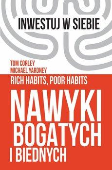 Nawyki bogatych i biednych-Yardney Michael, Corley Tom