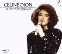 Ne Partez Pas Sans Moi-Dion Celine