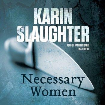 Necessary Women-Slaughter Karin