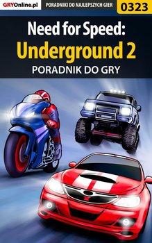 Need for Speed: Underground 2 - poradnik do gry-Dąbrowski Artur Roland