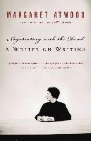 Negotiating with the Dead: A Writer on Writing - Atwood Margaret