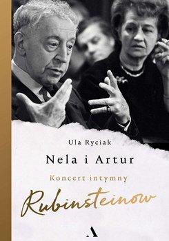 Nela i Artur. Koncert intymny Rubinsteinów-Ryciak Ula