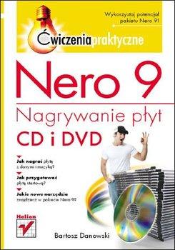 Nero 9. Nagrywanie płyt CD i DVD. Ćwiczenia praktyczne-Danowski Bartosz