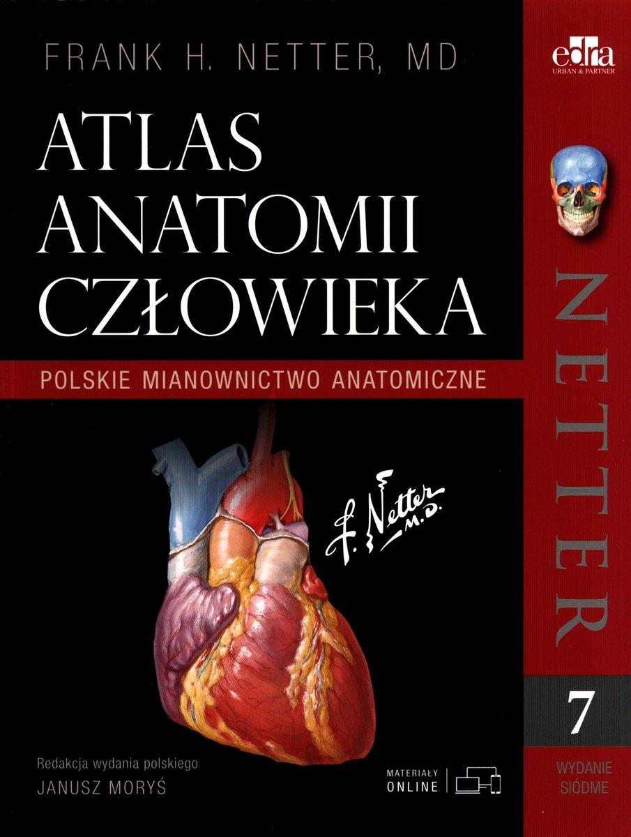 Netter Atlas Anatomii Czlowieka Polskie Mianownictwo Anatomiczne Netter Frank H Ksiazka W Sklepie Empik Com