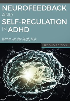 Neurofeedback and Self-Regulation in ADHD - Van den Bergh Werner