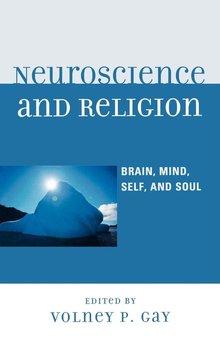 Neuroscience and Religion-Gay Volney