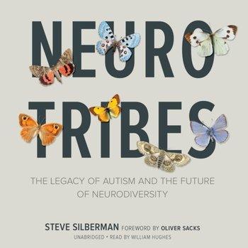 NeuroTribes-Silberman Steve, Sacks Oliver