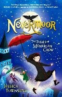 Nevermoor 01: The Trials of Morrigan Crow-Townsend Jessica