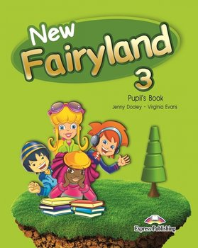 New Fairyland 3. Pupil's Book. Podręcznik wieloletni-Dooley Jenny, Evans Virginia