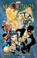 New Mutants: Back To School - The Complete Collection-Defilippis Nunzio, Weir Christina