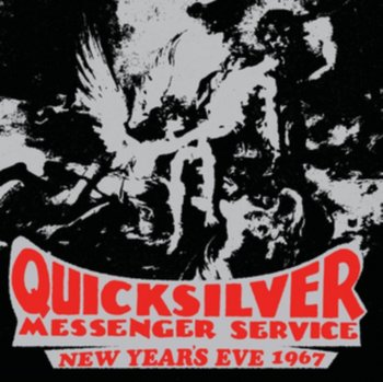 New Year's Eve 1967-Quicksilver Messenger Service