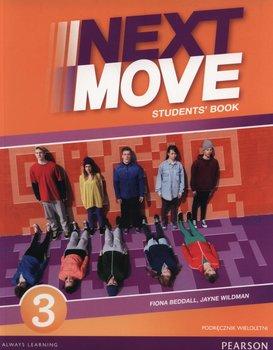 Next Move 3. Podręcznik wieloletni. Gimnazjum + CD-Beddall Fiona, Wildman Jayne