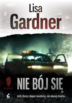 Nie bój się. Detektyw D.D. Warren. Tom 7-Gardner Lisa