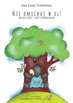 Nie dmuchaj wul! Wierszyki z przysłowiami                      (ebook)