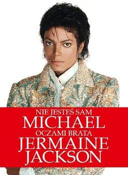 Nie jesteś sam. Michael oczami brata-Jackson Jermaine