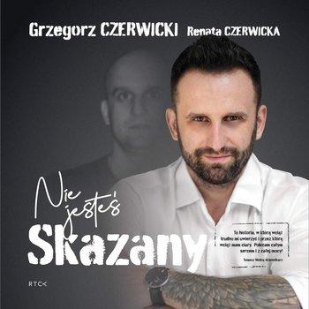 Nie jesteś skazany-Czerwicki Grzegorz, Czerwicka Renata