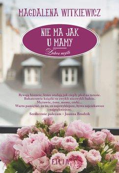 Nie ma jak u mamy-Witkiewicz Magdalena