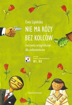 Nie ma róży bez kolców-Lipińska Ewa