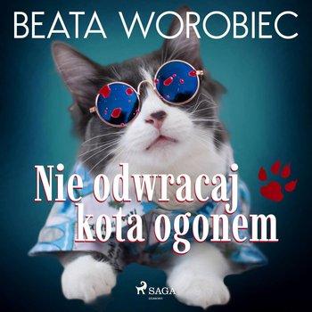 Nie odwracaj kota ogonem-Worobiec Beata