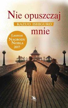 Nie opuszczaj mnie-Ishiguro Kazuo