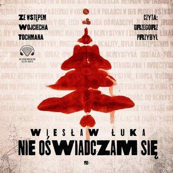 Nie oświadczam się-Łuka Wiesław