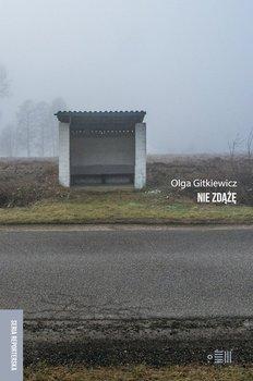 Nie zdążę-Gitkiewicz Olga