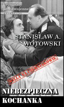 Niebezpieczna kochanka-Wojtowski Stanisław A.