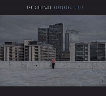 Niebieska linia-The Shipyard