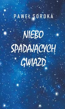 Niebo spadających gwiazd-Soroka Paweł