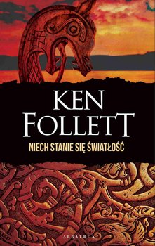 Niech stanie się światłość-Follett Ken