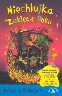 Niechlujka I Zaklęcie Roku Umansky Kaye Książka W