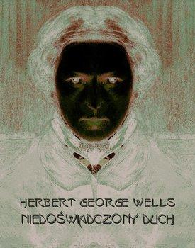 Niedoświadczony duch-Wells Herbert George