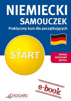 Niemiecki. Samouczek. Praktyczny kurs dla początkujących                      (ebook)