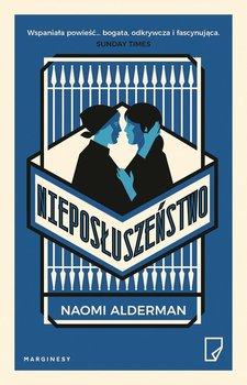 Nieposłuszeństwo-Alderman Naomi