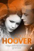 Nieprzekraczalna granica-Hoover Colleen