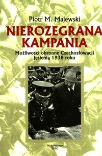Nierozegrana kampania-Majewski Piotr M.