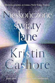 Nieskończone światy Jane-Cashore Kristin