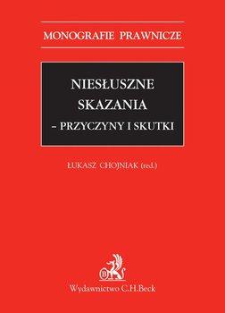 Niesłuszne skazania - przyczyny i skutki-Chojniak Łukasz