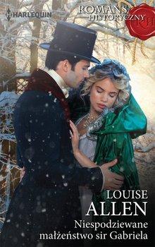 Niespodziewane małżeństwo sir Gabriela-Allen Louise