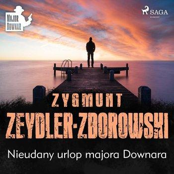 Nieudany urlop majora Downara-Zeydler-Zborowski Zygmunt