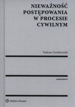 Nieważność postępowania w procesie cywilnym-Zembrzuski Tadeusz