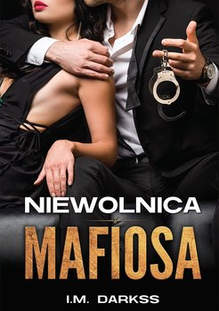 Niewolnica mafiosa-Darkss I.M.