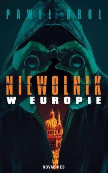 Niewolnik w Europie-Brol Paweł