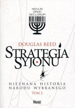 Nieznana historia narodu wybranego. Strategia Syjonu. Tom 2-Reed Douglas