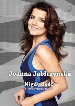 Nigdy dość-Jabłczyńska Joanna