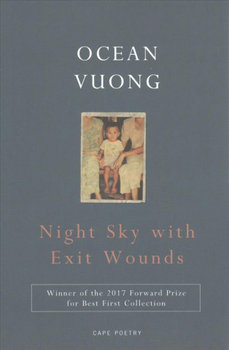 Night Sky with Exit Wounds-Vuong Ocean