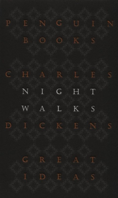 charles dickens night walks essay Charles dickens describes in night walks his time as an insomniac, when he decided to cure himself by walking through london in the small hours, and discovered homelessness, drunkenness and vice on the streets this collection of essays shows dickens as one of the greatest visionaries of the city in all its variety and cruelty.