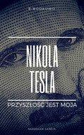 Nikola Tesla. Przyszłość jest moja-Gawlik Radosław