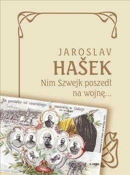 Nim Szwejk poszedł na wojnę…-Hasek Jaroslav